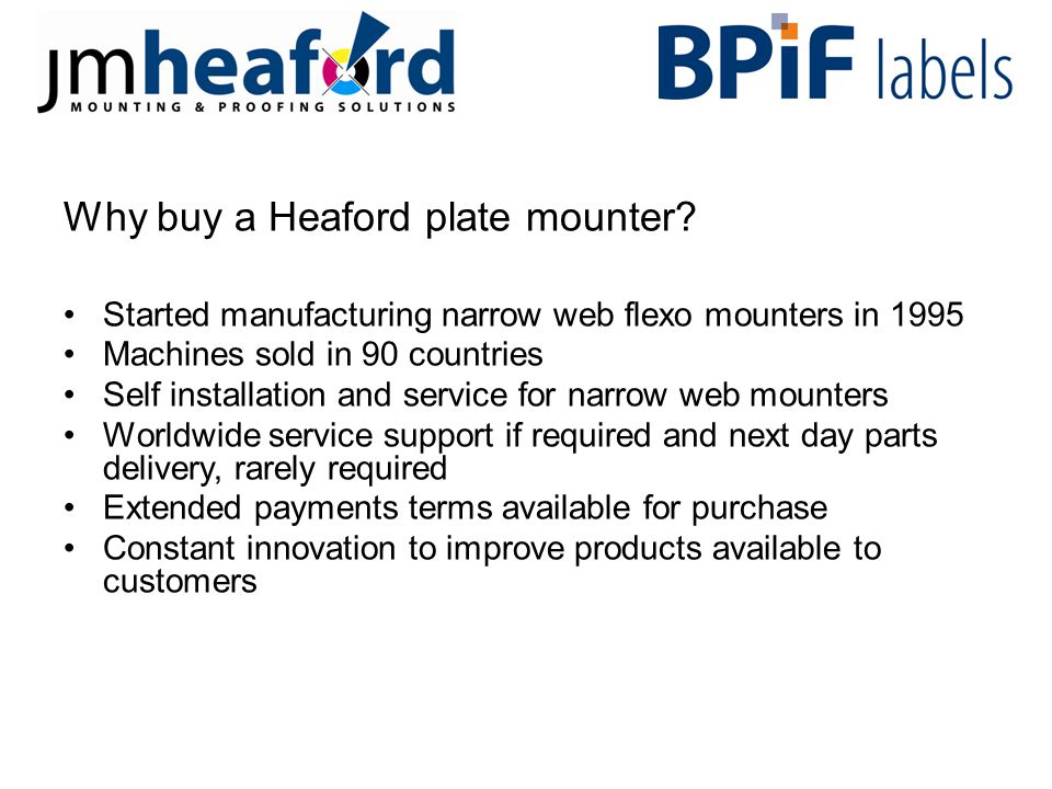 Why buy a Heaford plate mounter.