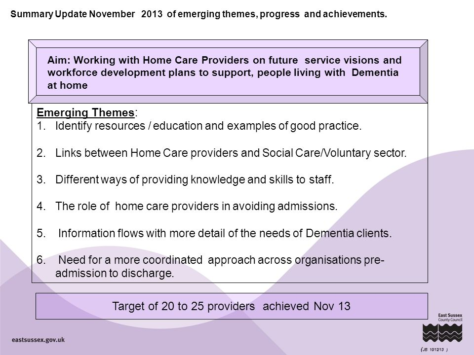 Summary Update November 2013 of emerging themes, progress and achievements.