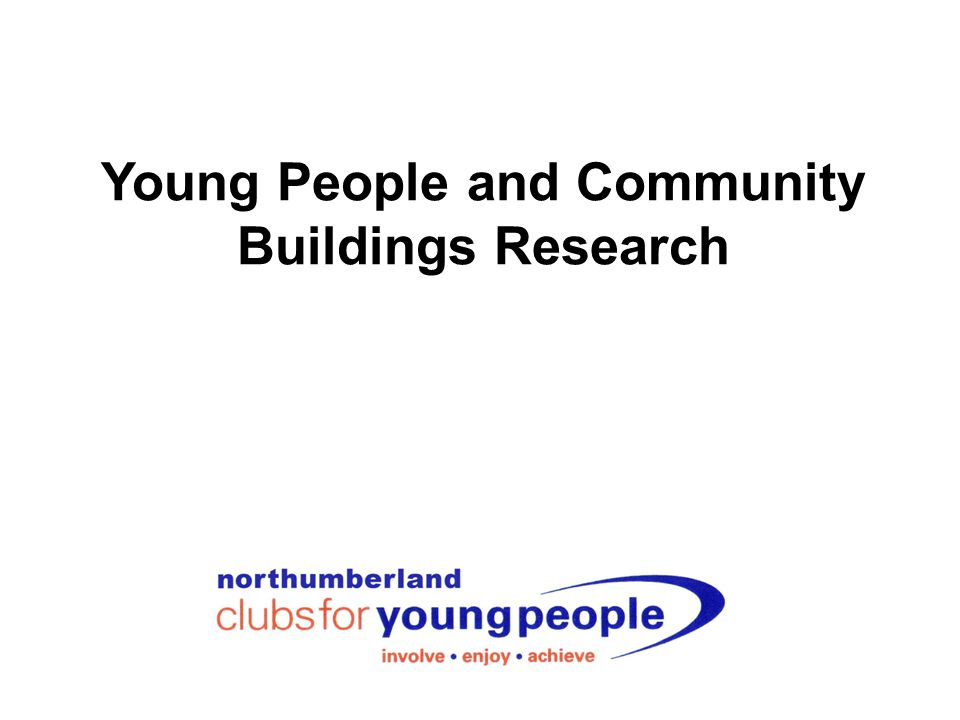 Young People and Community Buildings Research