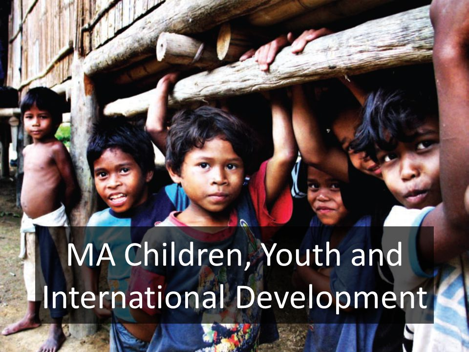 MA Children, Youth and International Development