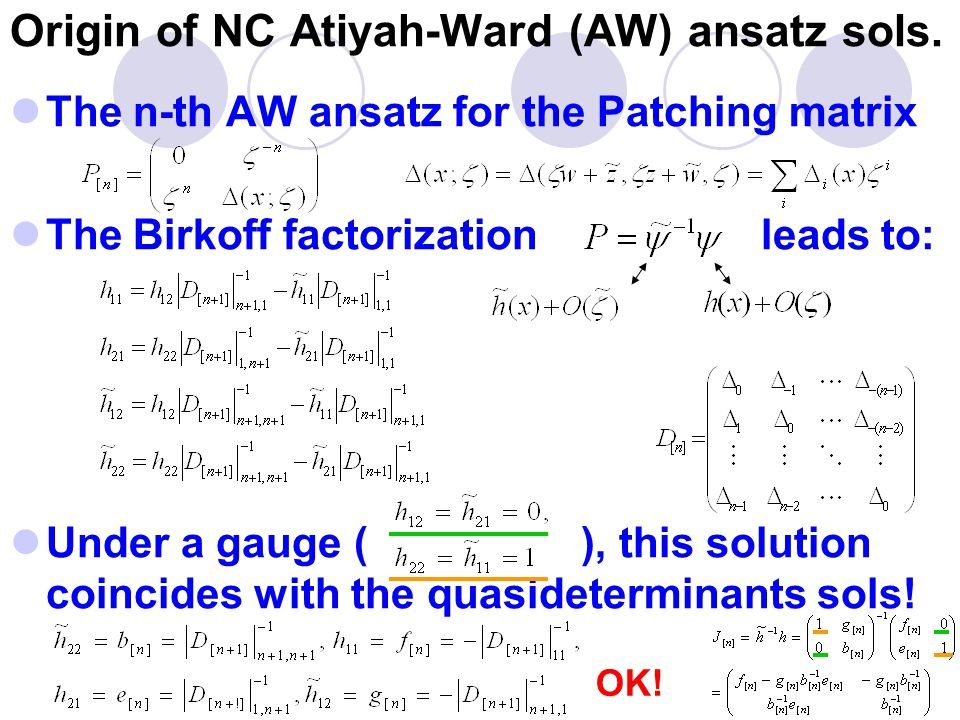 Origin of NC Atiyah-Ward (AW) ansatz sols.
