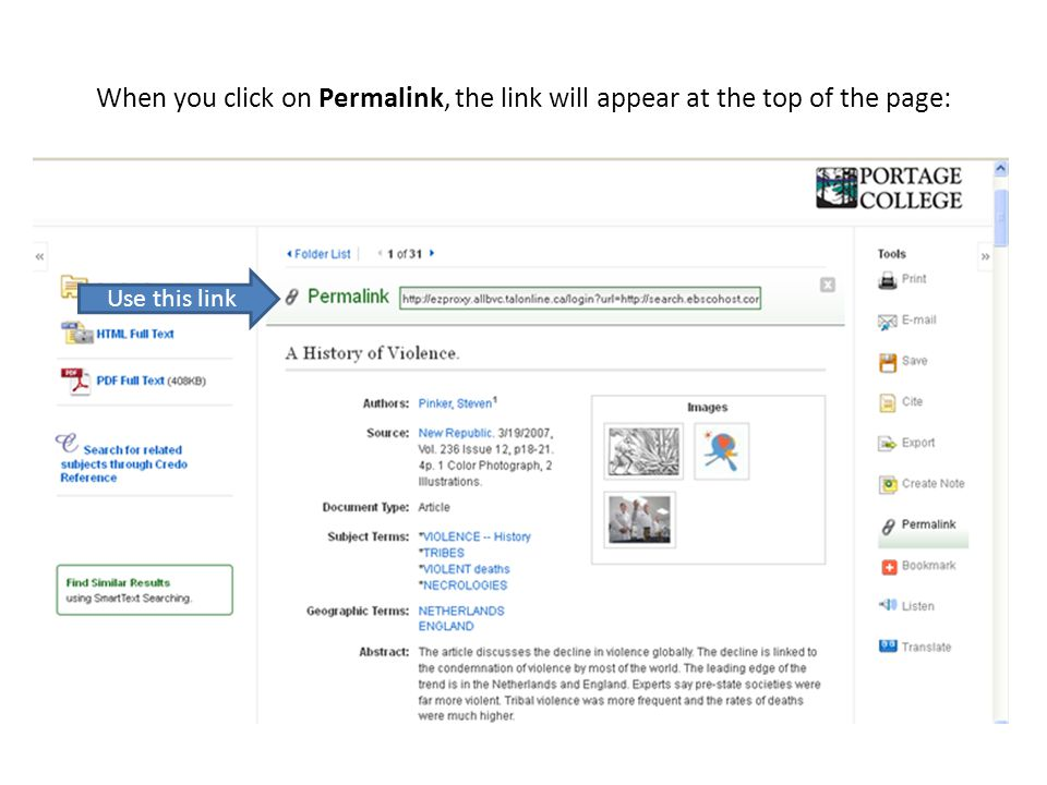 When you click on Permalink, the link will appear at the top of the page: Use this link