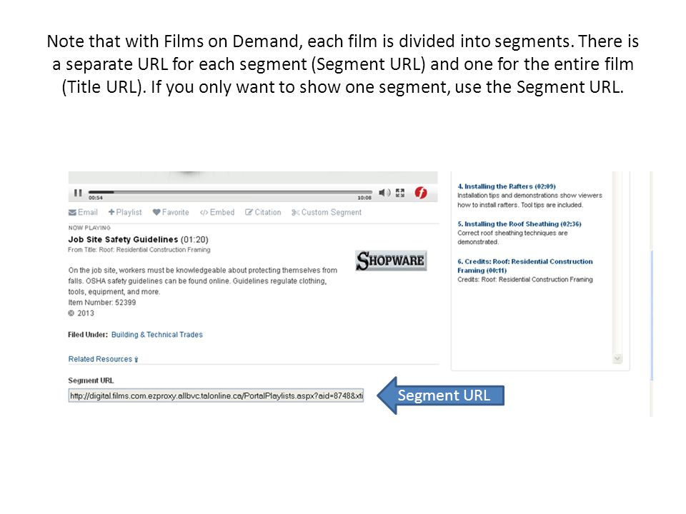 Note that with Films on Demand, each film is divided into segments.