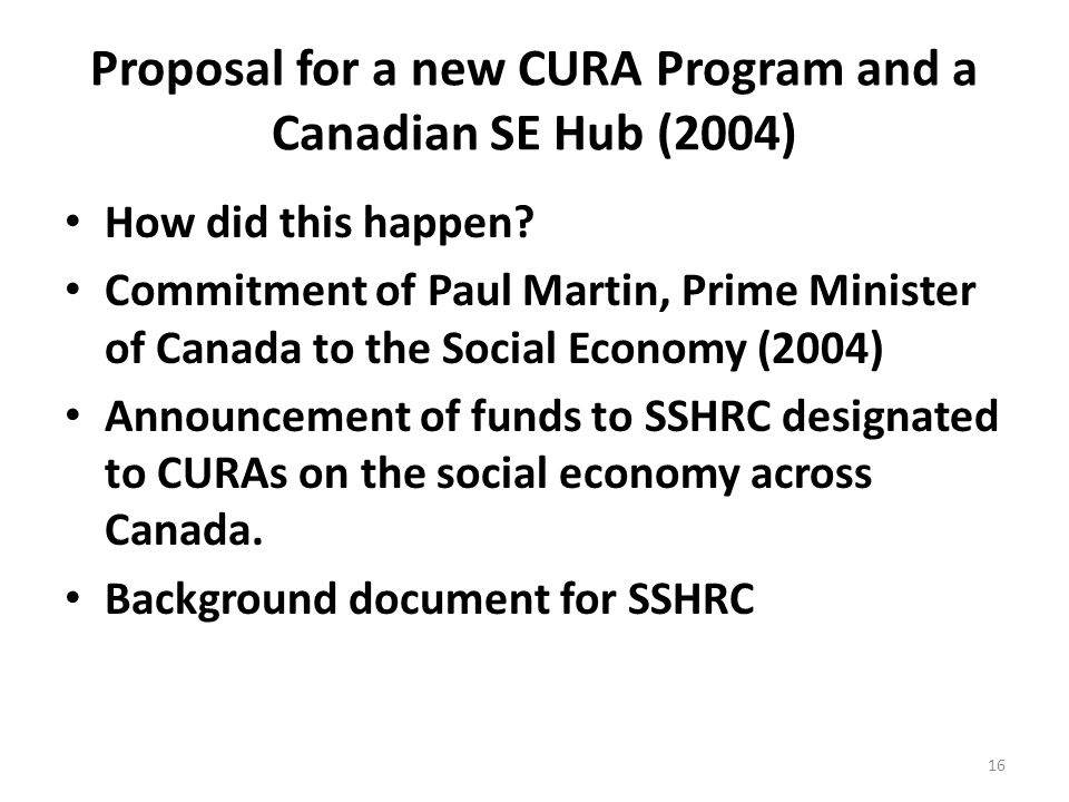Proposal for a new CURA Program and a Canadian SE Hub (2004) How did this happen.