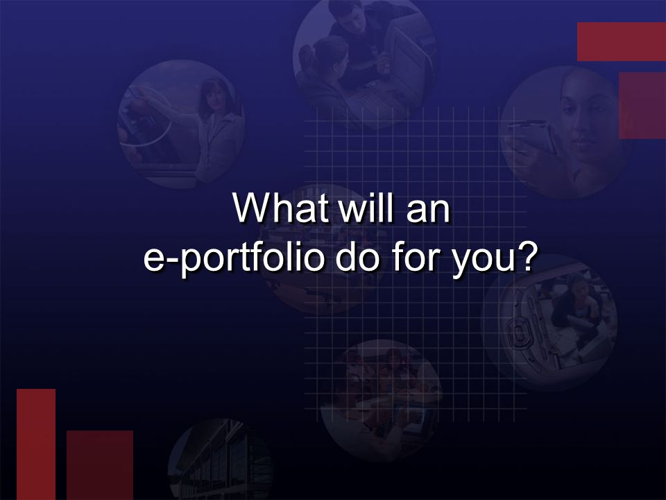 What will an e-portfolio do for you