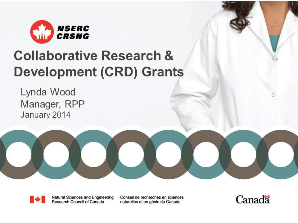 Collaborative Research & Development (CRD) Grants Lynda Wood Manager, RPP January 2014