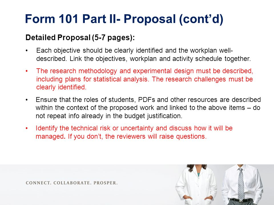 Detailed Proposal (5-7 pages): Each objective should be clearly identified and the workplan well- described.
