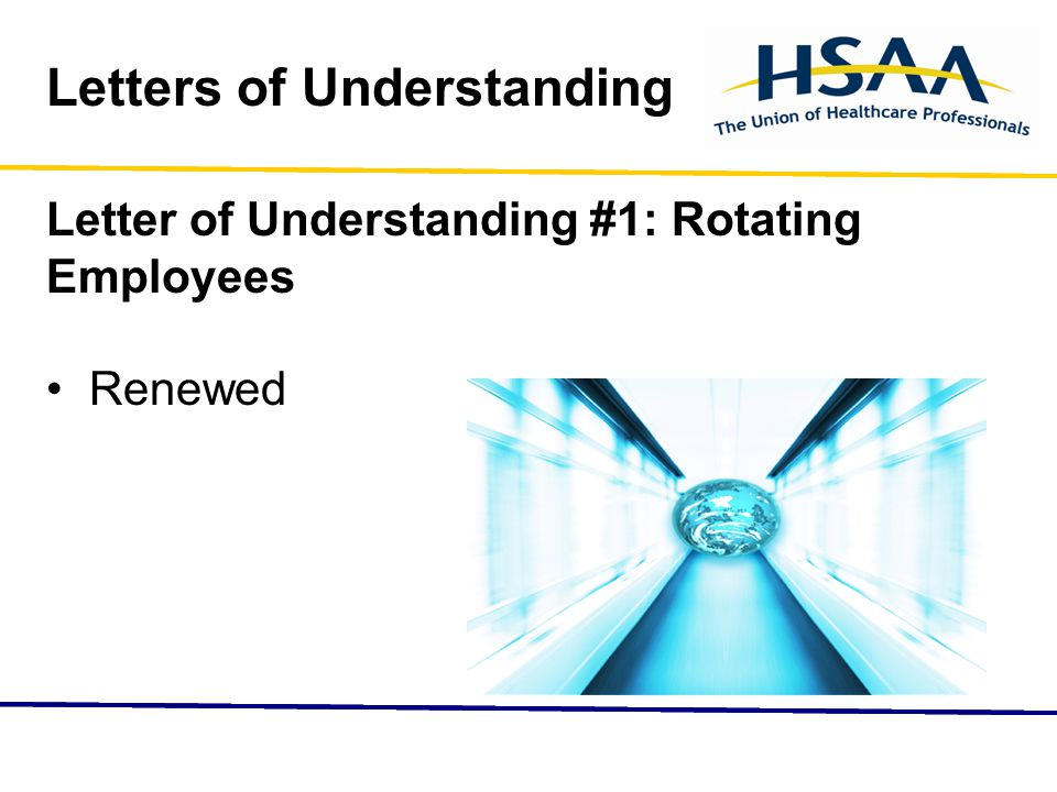 Letters of Understanding Letter of Understanding #1: Rotating Employees Renewed