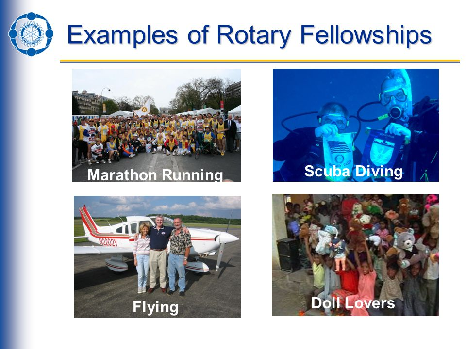 Examples of Rotary Fellowships Marathon Running Scuba Diving Flying Doll Lovers