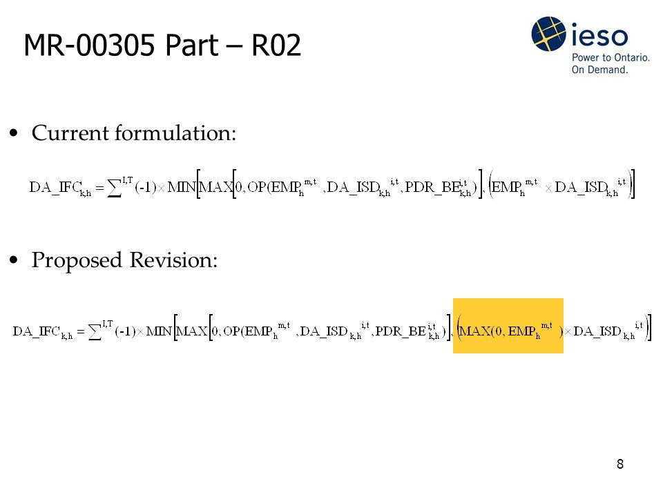 8 MR-00305 Part – R02 Current formulation: Proposed Revision:
