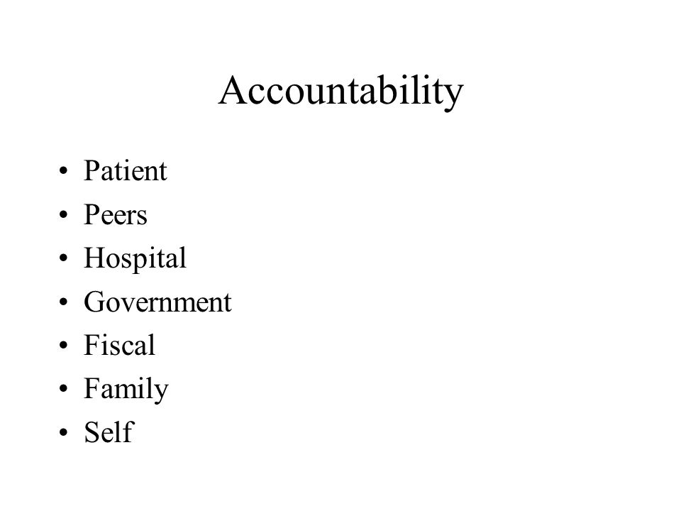 Patient Peers Hospital Government Fiscal Family Self