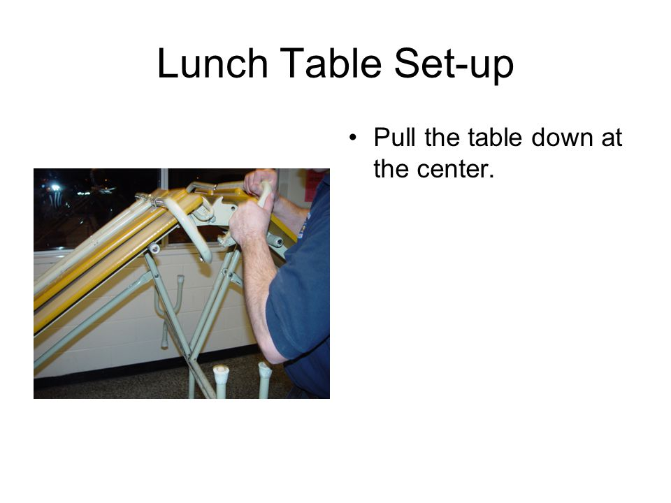 Pull the table down at the center.