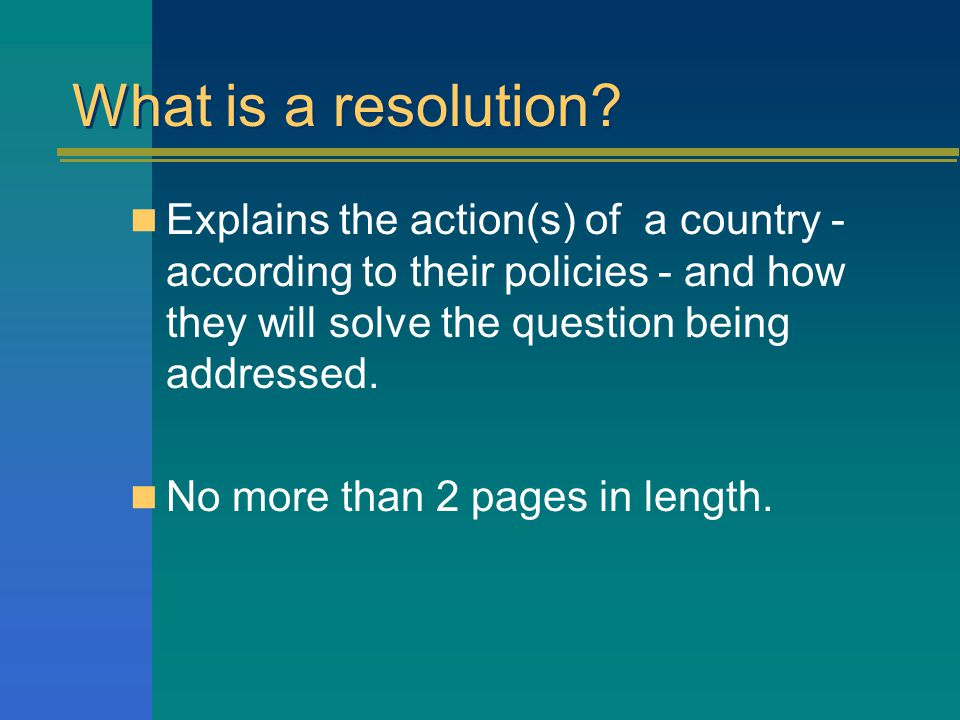 What is a resolution.