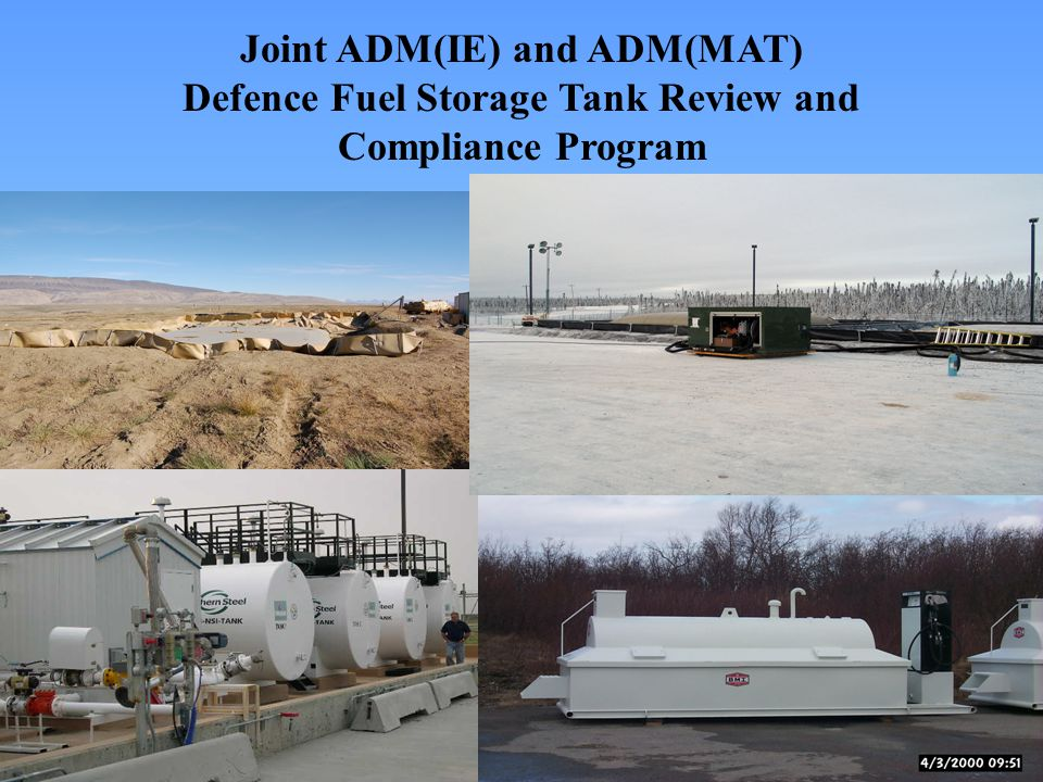 Joint ADM(IE) and ADM(MAT) Defence Fuel Storage Tank Review and Compliance Program