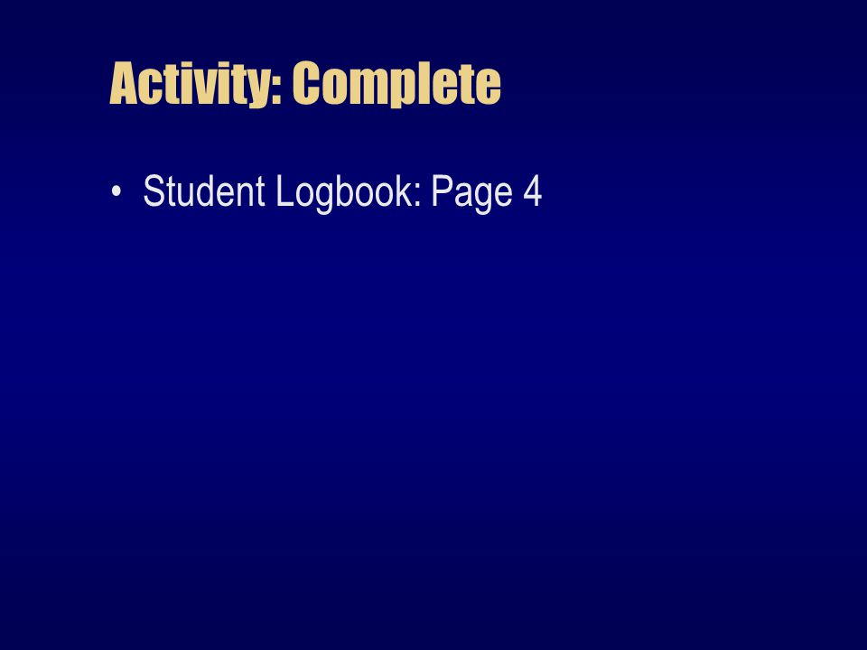 Activity: Complete Student Logbook: Page 4