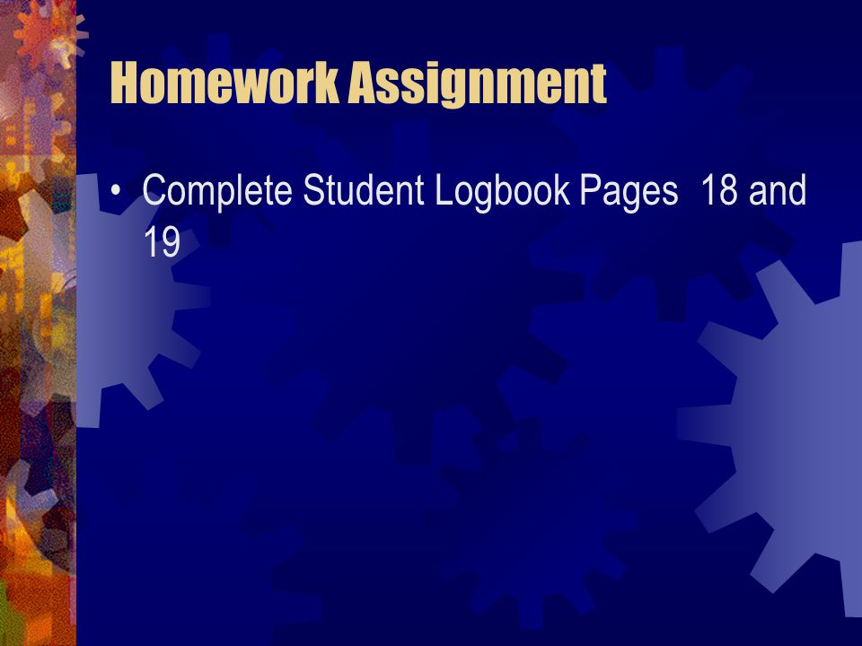 Homework Assignment Complete Student Logbook Pages 18 and 19