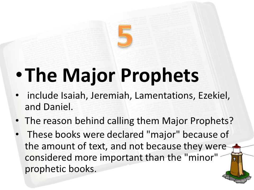 The Major Prophets include Isaiah, Jeremiah, Lamentations, Ezekiel, and Daniel.