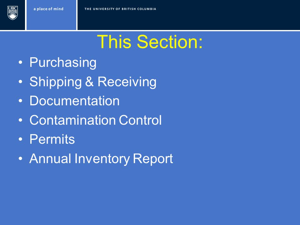 This Section: Purchasing Shipping & Receiving Documentation Contamination Control Permits Annual Inventory Report