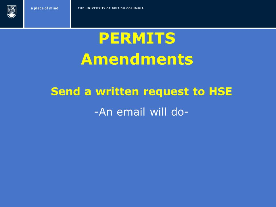 PERMITS Amendments Send a written request to HSE -An  will do-