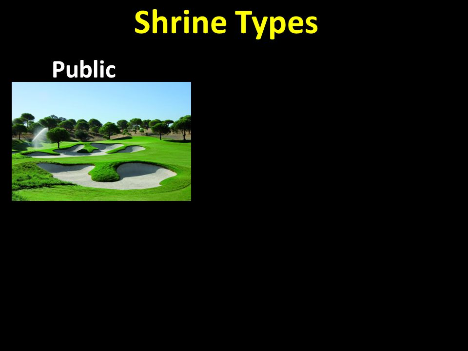 Shrine Types Public