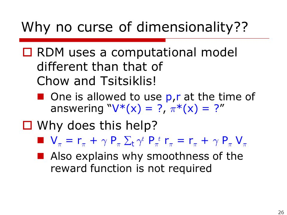 26 Why no curse of dimensionality .