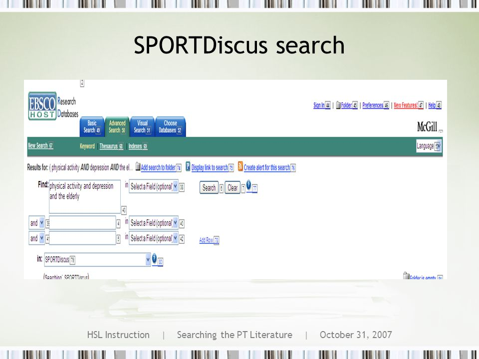 HSL Instruction | Searching the PT Literature | October 31, 2007 SPORTDiscus search