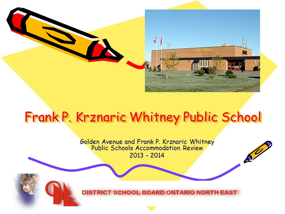 Frank P. Krznaric Whitney Public School Golden Avenue and Frank P.