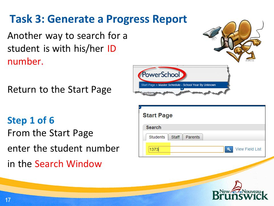Task 3: Generate a Progress Report Another way to search for a student is with his/her ID number.