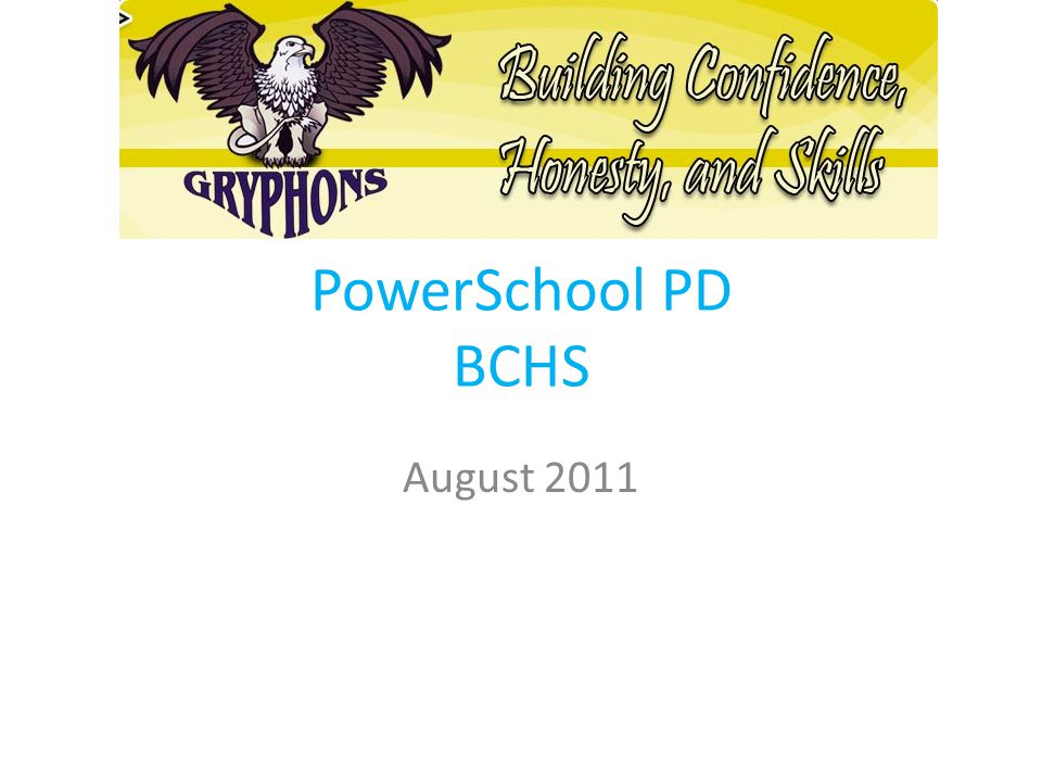 PowerSchool PD BCHS August 2011