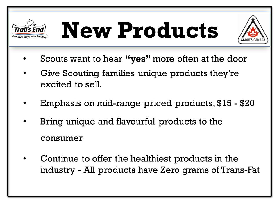 Scouts want to hear yes more often at the door Give Scouting families unique products they're excited to sell.
