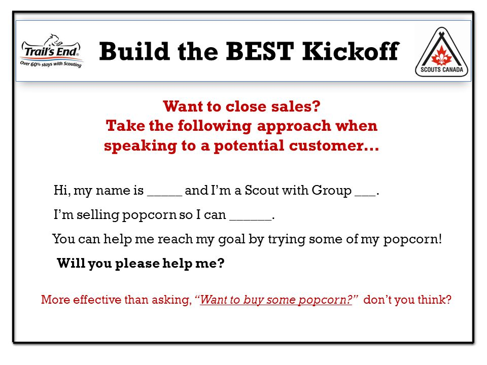 Build the BEST Kickoff Want to close sales.