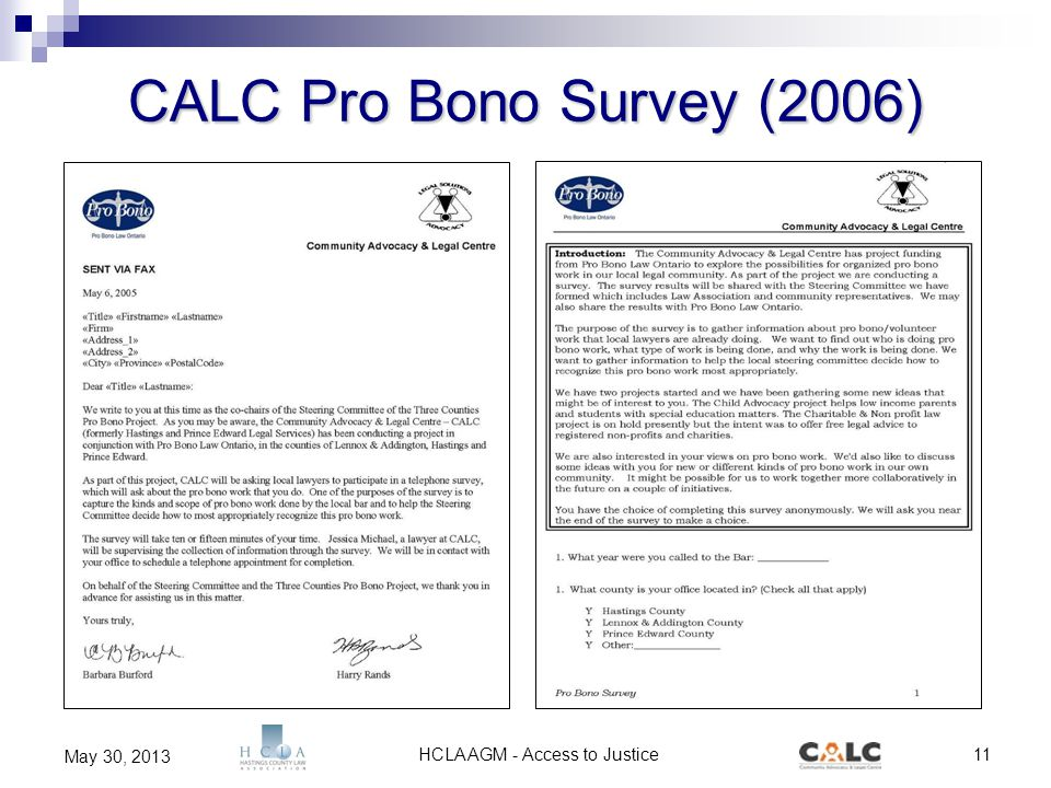 HCLA AGM - Access to Justice11 May 30, 2013 CALC Pro Bono Survey (2006)