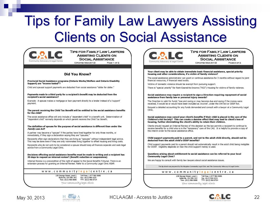 HCLA AGM - Access to Justice22 May 30, 2013 Tips for Family Law Lawyers Assisting Clients on Social Assistance