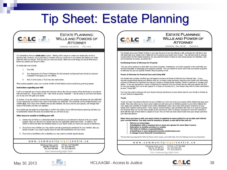 HCLA AGM - Access to Justice39 May 30, 2013 Tip Sheet: Estate Planning