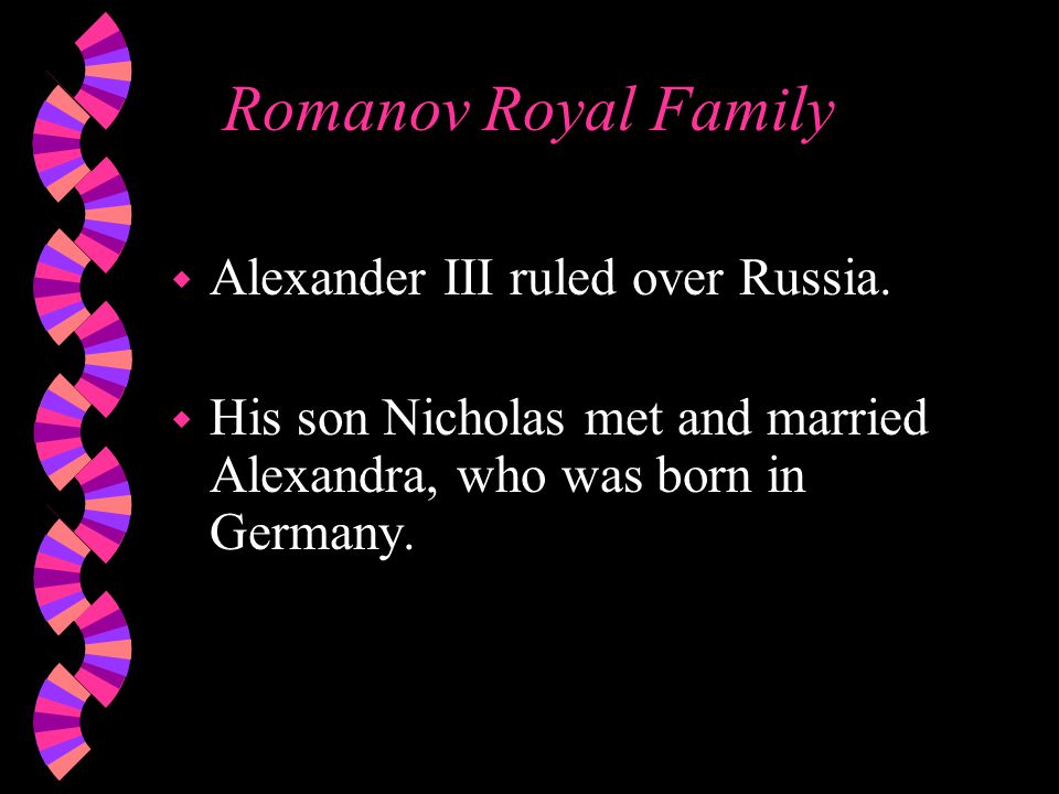 Romanov Royal Family w Alexander III ruled over Russia.