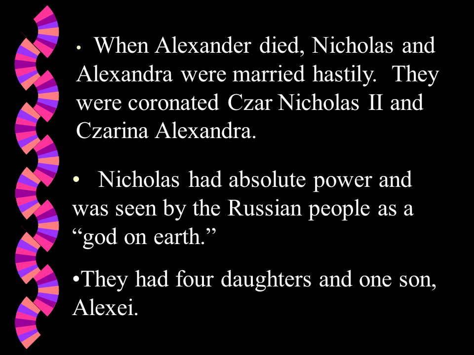 When Alexander died, Nicholas and Alexandra were married hastily.