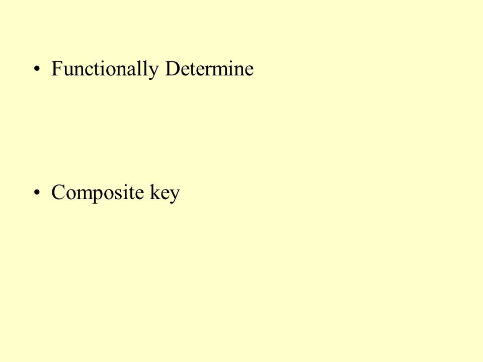 Functionally Determine Composite key