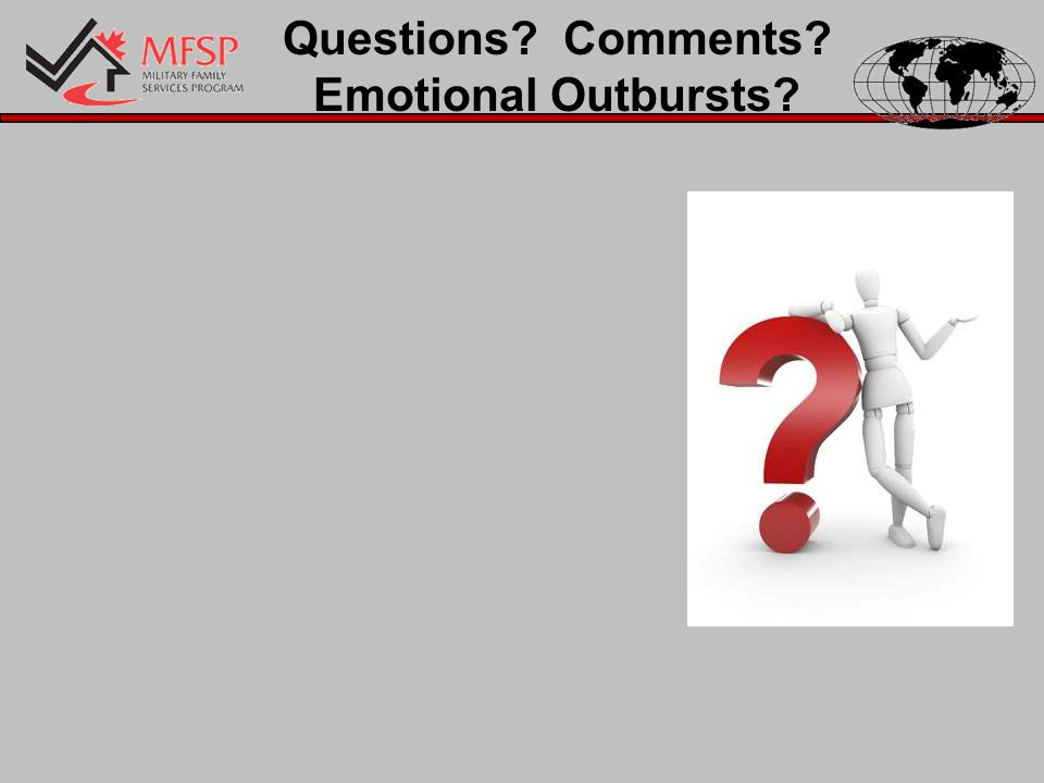 Questions Comments Emotional Outbursts