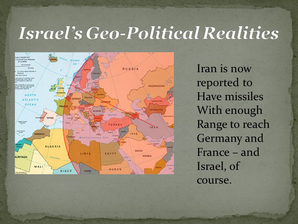 Iran is now reported to Have missiles With enough Range to reach Germany and France – and Israel, of course.