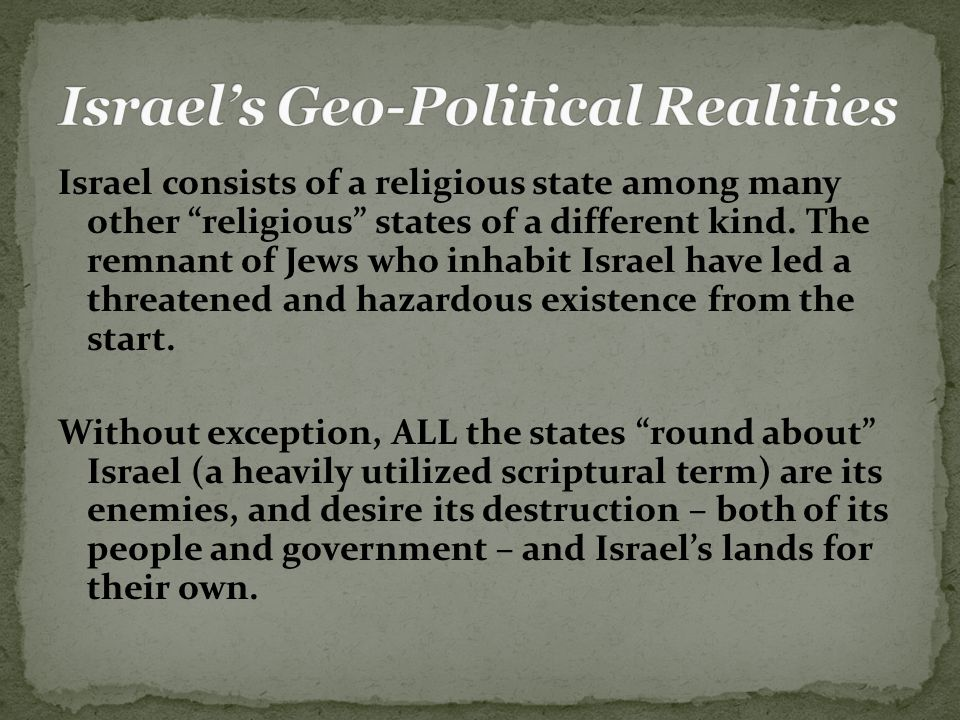 Israel consists of a religious state among many other religious states of a different kind.
