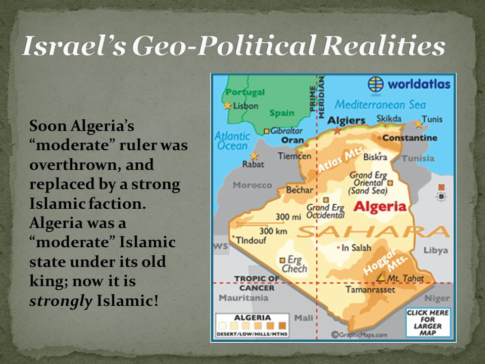 Soon Algeria's moderate ruler was overthrown, and replaced by a strong Islamic faction.
