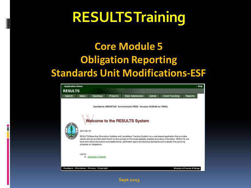 RESULTS Training Core Module 5 Obligation Reporting Standards Unit Modifications-ESF Sept 2013