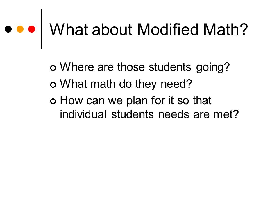 What about Modified Math. Where are those students going.