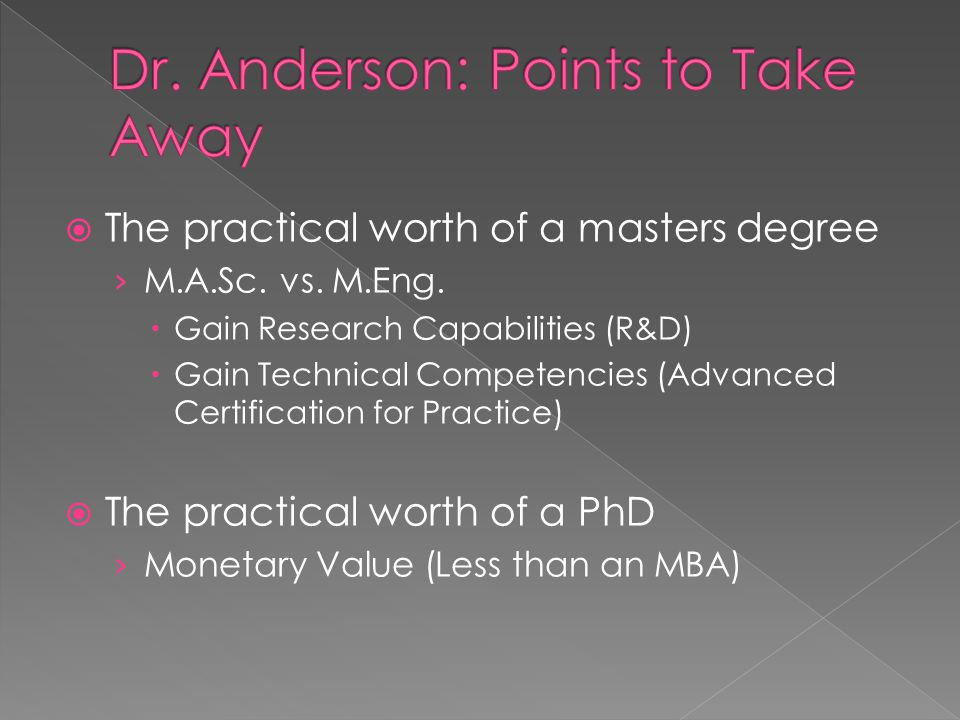  The practical worth of a masters degree › M.A.Sc.