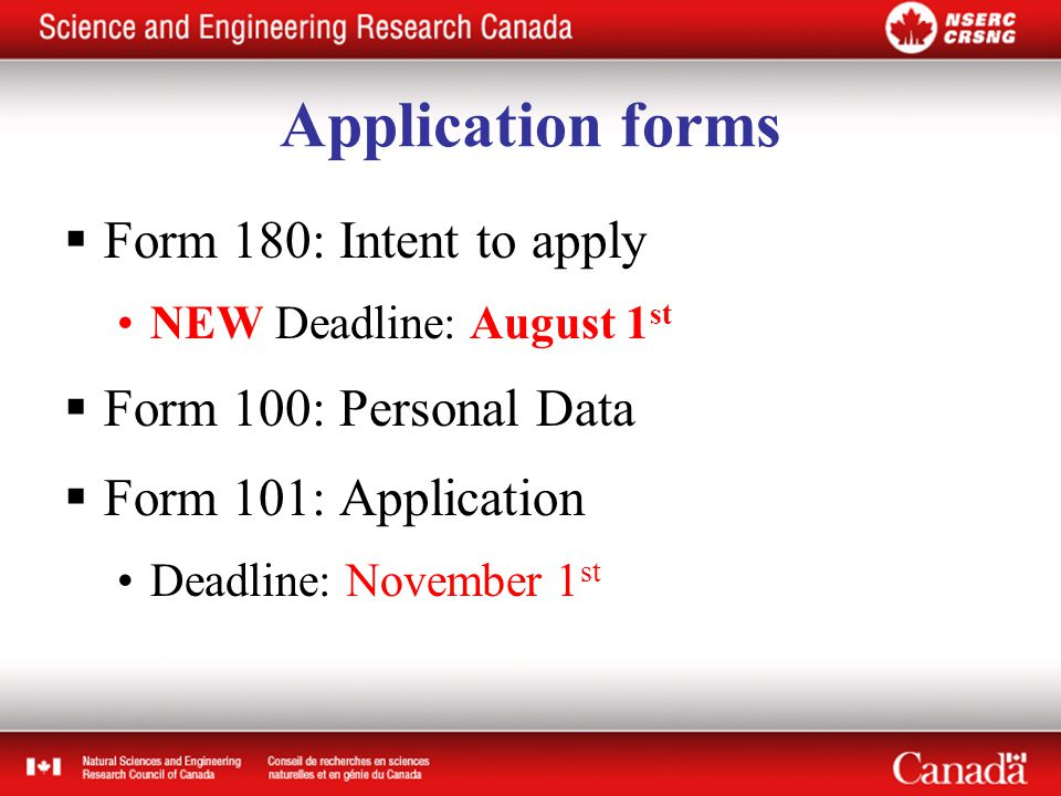 Application forms  Form 180: Intent to apply NEW Deadline: August 1 st  Form 100: Personal Data  Form 101: Application Deadline: November 1 st