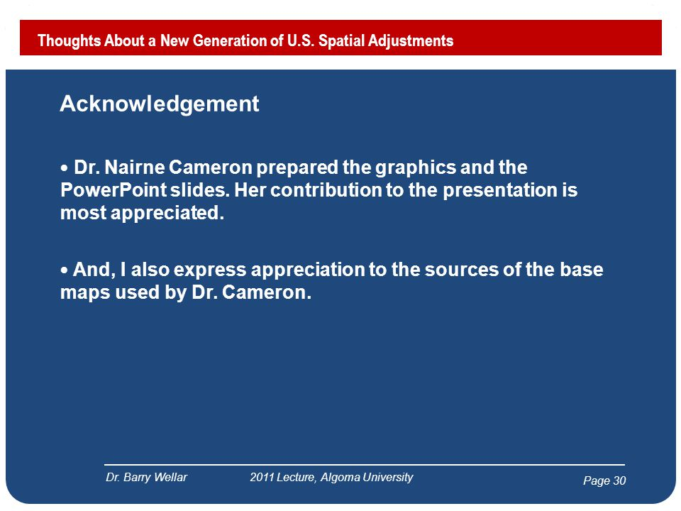 Page 30 Acknowledgement Dr. Nairne Cameron prepared the graphics and the PowerPoint slides.