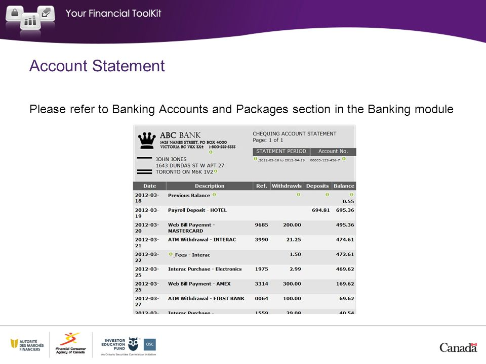 Account Statement Please refer to Banking Accounts and Packages section in the Banking module