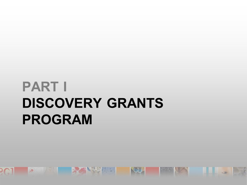 PART I DISCOVERY GRANTS PROGRAM