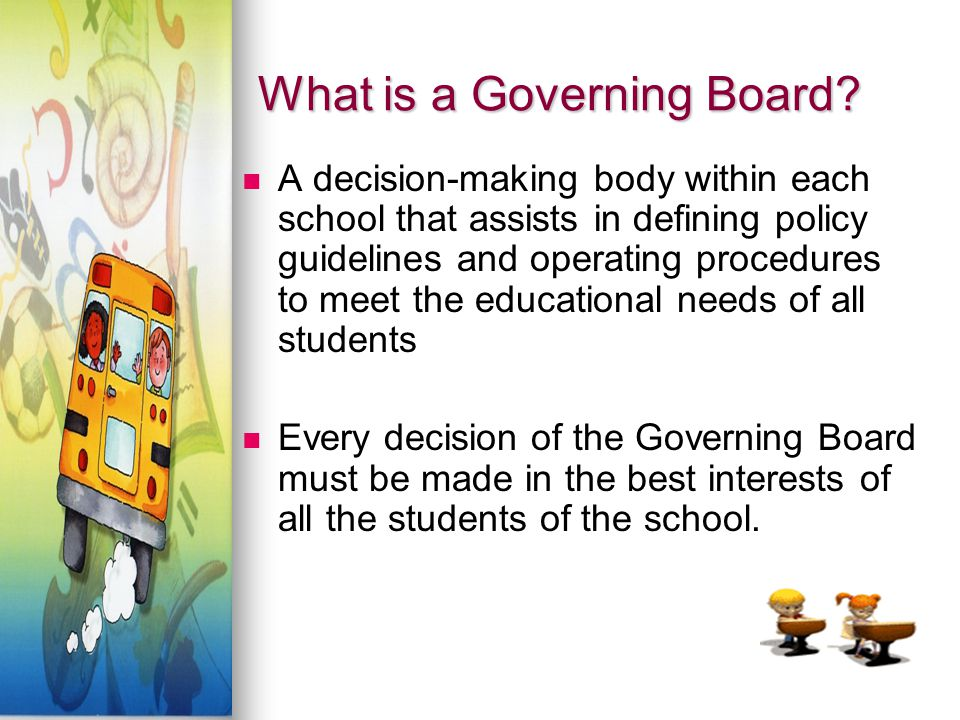 What is a Governing Board.