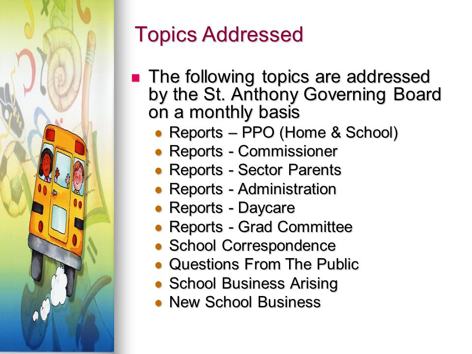 Topics Addressed The following topics are addressed by the St.